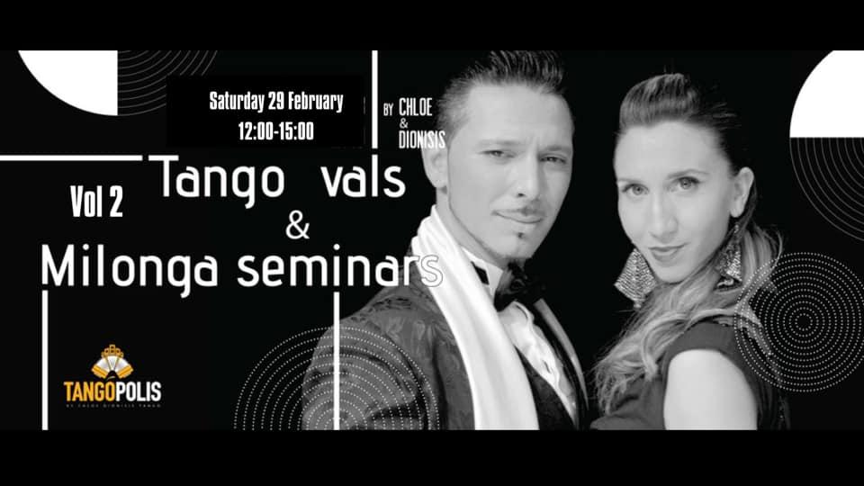 Tango Vals & Milonga Seminars